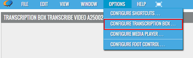 Options Menu - Configure Transcription Box